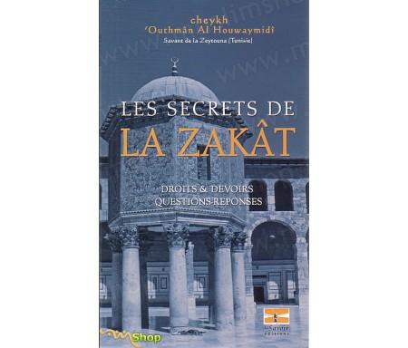 Les secrets de la zakat - Droits et devoirs, questions et réponses