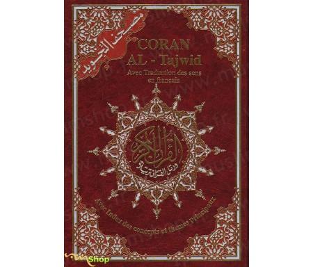 Coran Al-Tajwid avec Traduction des Sens en Français