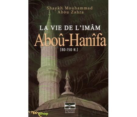 La Vie de l'Imam ABOU-HANIFA