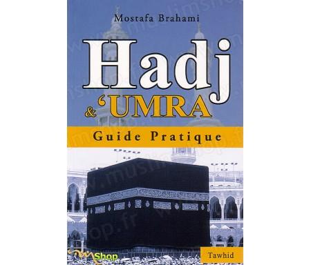 Hadj et Umra - Guide Pratique