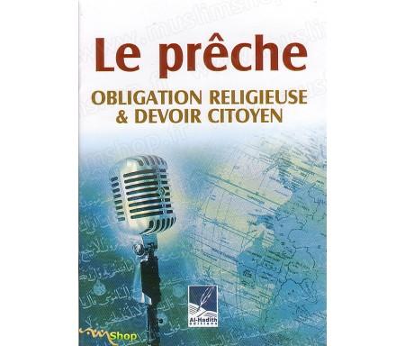 Le prêche, obligation religieuse et devoir citoyen