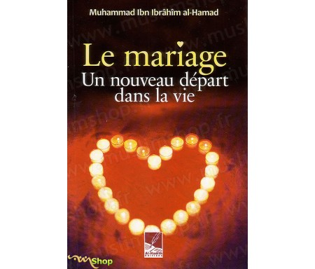 Le Mariage - Un Nouveau Départ dans la Vie