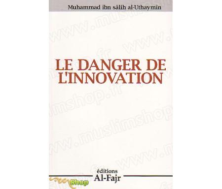 Le Danger de l'Innovation