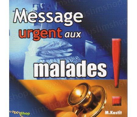 Message Urgent aux Malades