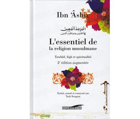 L'Essentiel de la Religion Musulmane - 2ème Edition Revue et Augmentée - Version souple