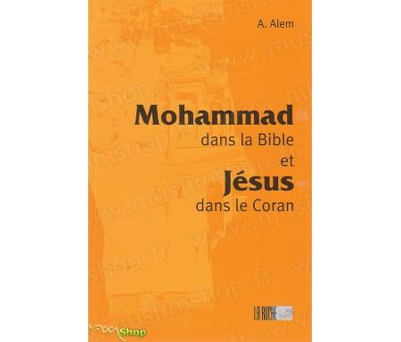 Mohammad dans la Bible et Jésus dans le Coran