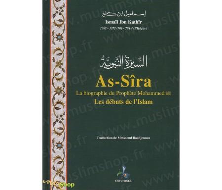 La Biographie du Prophète Mohammed (saws)-Les débuts de l'Islam