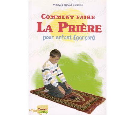 Comment Faire la Prière pour enfant (Garçon)
