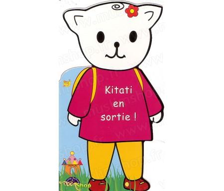 Kitati en Sortie