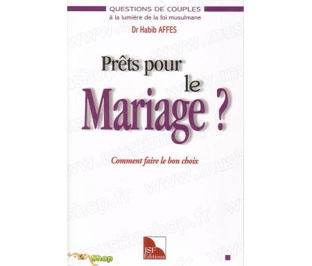 Prêts pour le Mariage ? Comment faire le Bon Choix