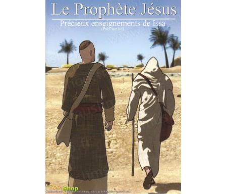 Le Prophète Jésus - Précieux Enseignement de Issa
