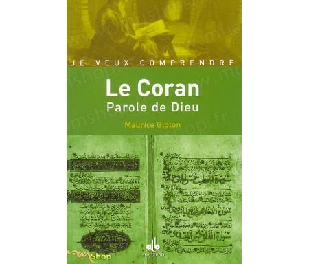 Le Coran : Parole de Dieu