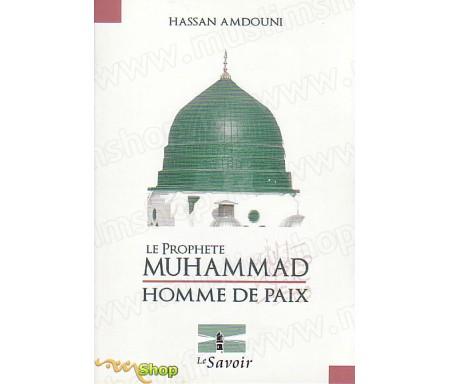 Le Prophète Muhammad, Homme de Paix