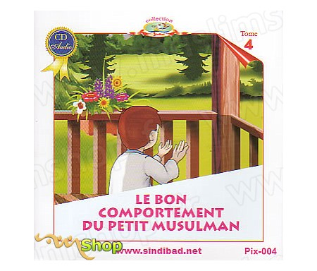 CD - Le Bon Comportement du Petit Musulman