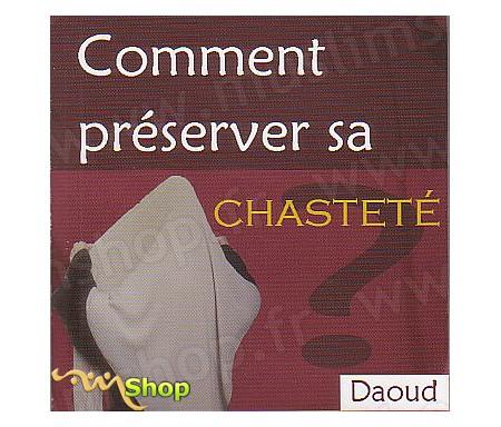 Comment Préserver ta Chasteté ?