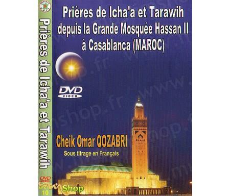 Prières de Icha'a et Tarawih à Casablanca (Maroc) par Cheikh Qoz