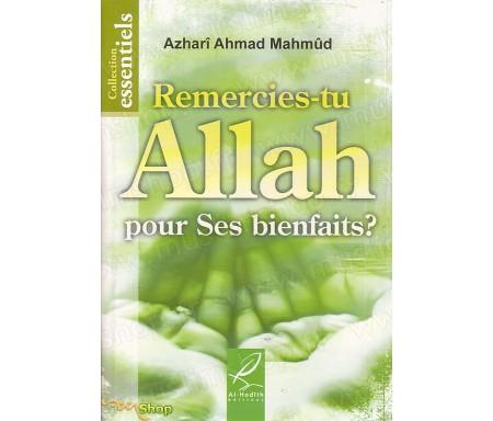 Remercies-tu Allah pour Ses Bienfaits ?