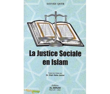 La Justice Sociale en Islam