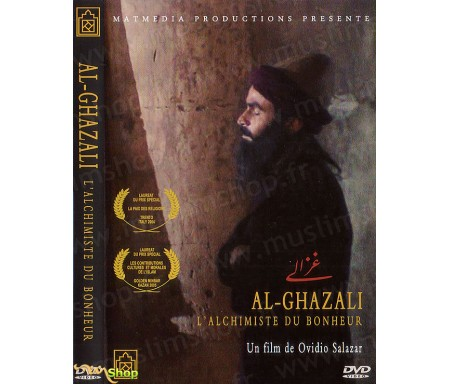 Al-Ghazali - L'Alchimiste du Bonheur