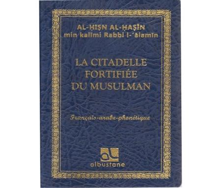 La Citadelle Fortifiée du Musulman (Français, Arabe et Phonétique)