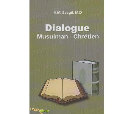 Dialogue Musulman - Chrétien