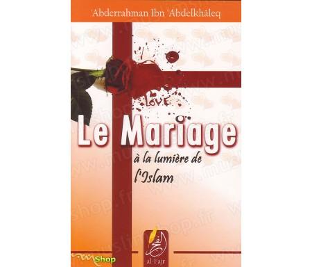 Le Mariage à la Lumière de l'Islam