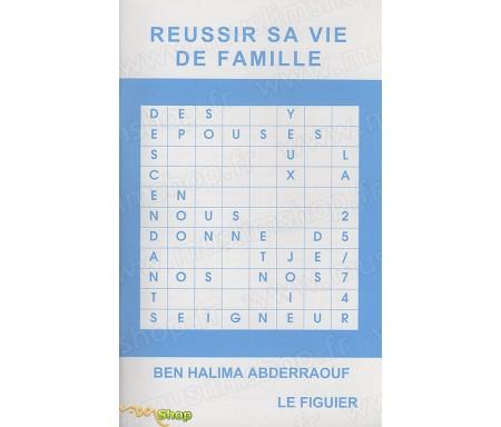 Réussir Sa Vie de Famille