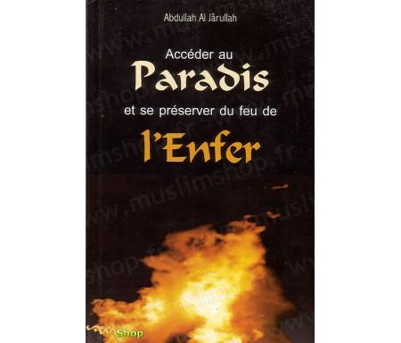 Accéder au Paradis et se Préserver du Feu de l'Enfer