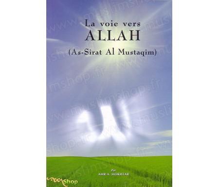 La Voie Vers Allah