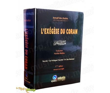 L'Exégèse du Coran - Tafsir (7ème édition revue et corrigée)