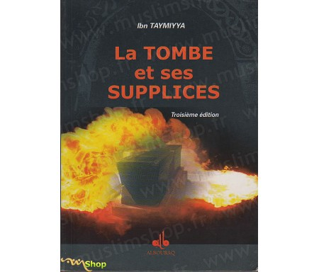 La Tombe et ses Supplices