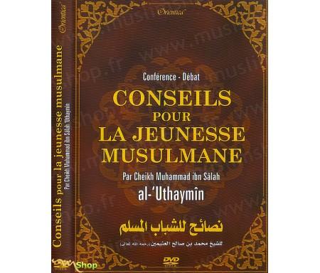 Conseils pour la Jeunesse Musulmane (Conférence-Débat)
