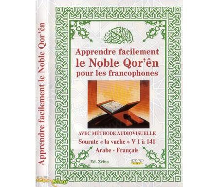 Apprendre Facilement le Noble Qor'ên pour les Francophones - Avec la méthode audiovisuelle