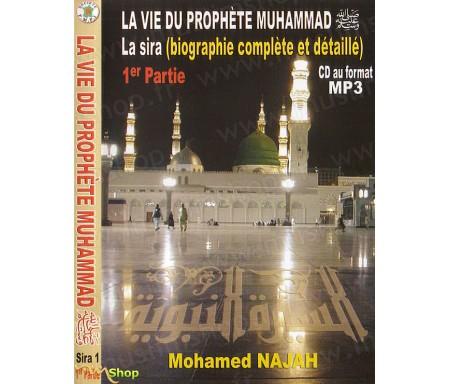 La Vie du Prophète Muhammad - 1ère Partie (Mp3)