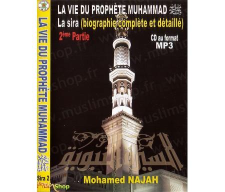 La Vie du Prophète Muhammad - 2ème Partie (Mp3)