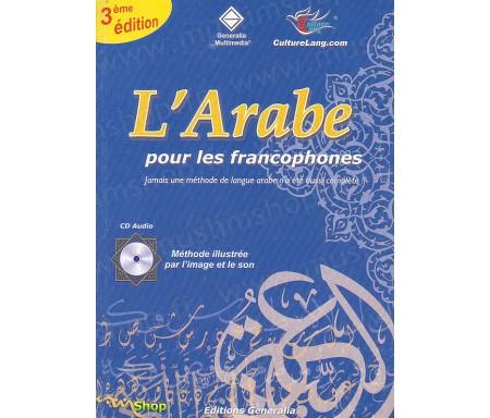 L'Arabe pour les Francophones (Livre format moyen + Cd)