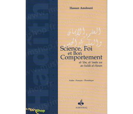 Science, Foi et Bon Comportement