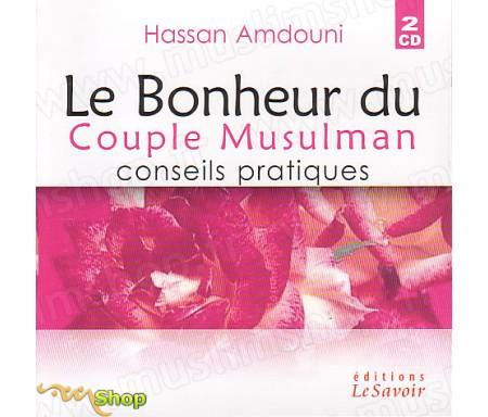 Le Bonheur du Couple Musulman