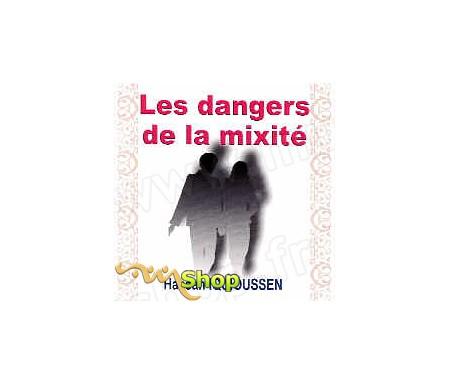 Les Dangers de la Mixité