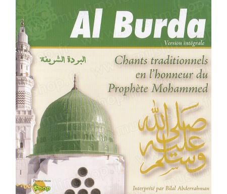 Al Burda - Chants traditionnels en l'honneur du Prophète Mohammed saws