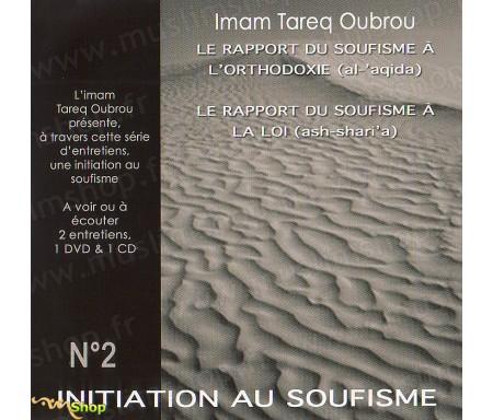 Le Rapport du Soufisme à l'Orthodoxie (Al 'Aqida) et à la Loi (Shari'a) - CD + DVD