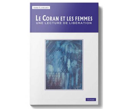 Le Coran et les Femmes - Une Lecture de Libération