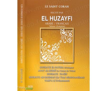 Le Saint Coran Récité par Al-Hudaifi Arabe/Français avec l'Exégèse