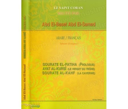 Le Saint Coran récité par Sheikh ABD EL-SAMAD - Arabe/Français avec l'Exégèse