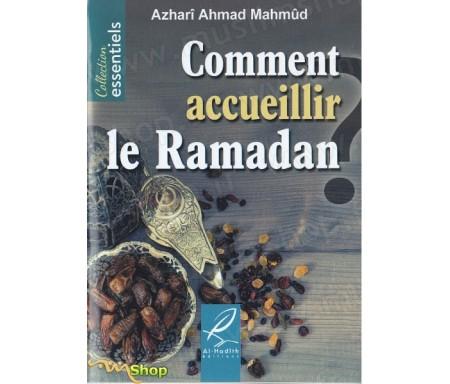 Comment Accueillir le Ramadan