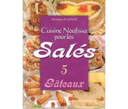 Cuisine Noufissa pour les Salés (Gateaux) - N°5