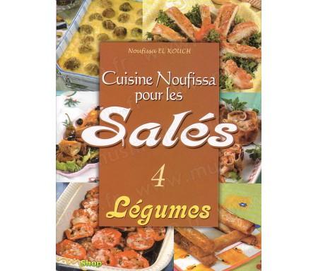 Cuisine Noufissa pour les Salés (Légumes) - N°4