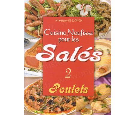 Cuisine Noufissa pour les Salés (Poulets) - N°2