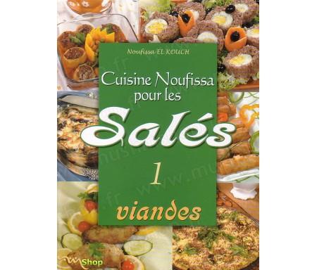 Cuisine Noufissa pour les Salés (Viandes) - N°1
