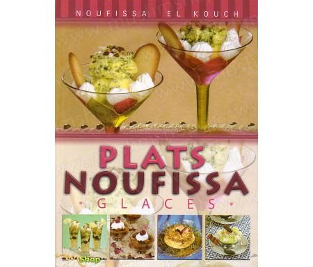 Plats Noufissa - Glaces